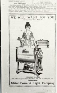 Slaton Power & Light ad, 1922. For a free in-home demonstration of the Electric Washer