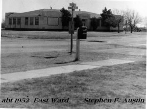 East Ward school, 1952 . Now Stephen F. Austin Elementary
