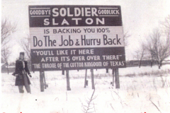 Slaton billboard near the Harvey House, 1941-46, inviting passing soldiers to come back after the war