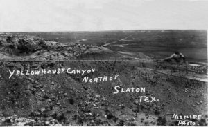 1910s Yellow House Canyon, north of Slaton